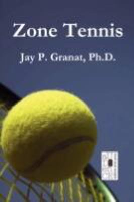 Zone Tennis N/A 9780982054093 Front Cover