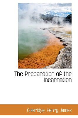 Preparation of the Incarnation N/A 9781113455093 Front Cover
