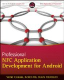 Professional NFC Application Development for Android   2013 9781118380093 Front Cover