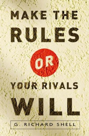 Make the Rules or Your Rivals Will   2004 edition cover