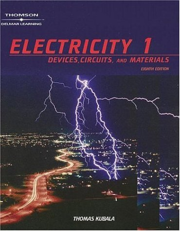Electricity Devices, Circuits, and Materials 8th 2006 (Revised) 9781401897093 Front Cover