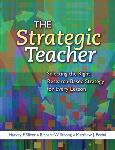 Strategic Teacher Selecting the Right Research-Based Strategy for Every Lesson  2007 edition cover
