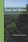 Juan Del Monte  N/A 9781484843093 Front Cover