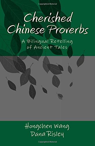 Cherished Chinese Proverbs A Bilingual Retelling of Ancient Tales N/A edition cover