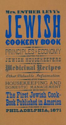 Jewish Cookery Book  Reprint 9781557091093 Front Cover