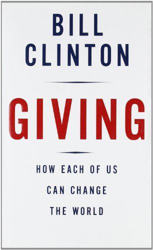 Giving: How Each of Us Can Change the World N/A edition cover