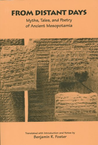 From Distant Days : Myths, Tales, and Poetry of Ancient Mesopotamia 1st edition cover