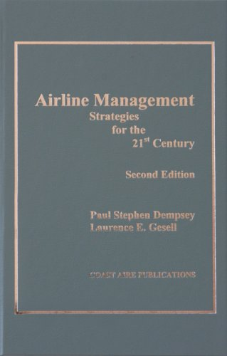 Airline Management : Strategies for te 21st Century, 2nd Ed 2nd 2006 edition cover