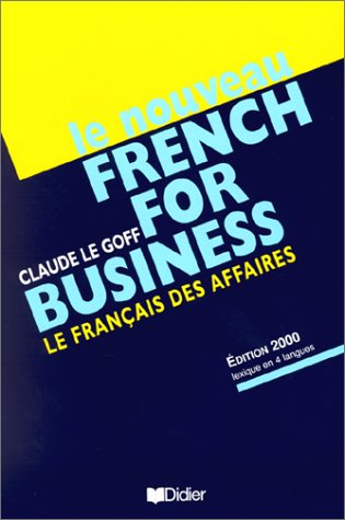 LE NOUVEAU FRENCH FOR BUSINESS 4th 2000 edition cover