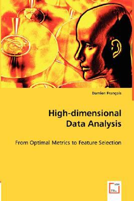 High-Dimensional Data Analysis N/A 9783836493093 Front Cover