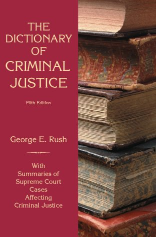 Dictionary of Criminal Justice  5th 2000 edition cover