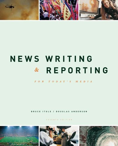 News Writing and Reporting for Today's Media  7th 2007 edition cover