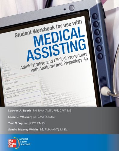 Medical Assisting Administrative and Clinical Procedures with Anatomy and Physiology 4th 2011 (Student Manual, Study Guide, etc.) edition cover