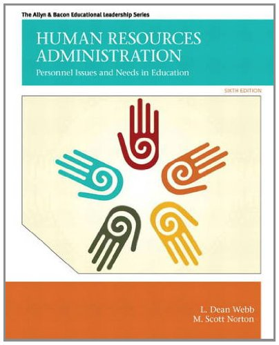 Human Resources Administration Personnel Issues and Needs in Education 6th 2013 (Revised) edition cover