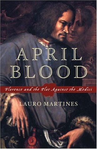 April Blood Florence and the Plot Against the Medici N/A edition cover