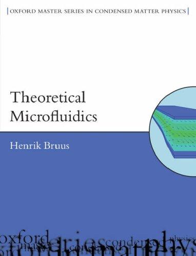 Theoretical Microfluidics   2007 edition cover