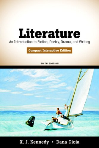 Literature An Introduction to Fiction, Poetry, Drama, and Writing, Compact Interactive Edition 6th 2010 edition cover