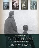 By the People Combined Edition  2016 9780205743094 Front Cover