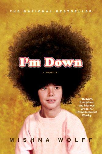 I'm Down A Memoir  2010 edition cover