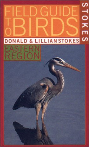 Stokes Field Guide to Birds Eastern Region  1996 9780316818094 Front Cover
