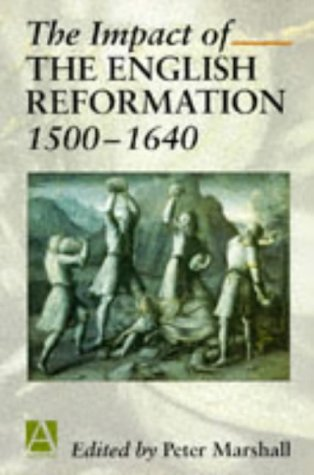 Impact of the English Reformation, 1500-1640   1997 edition cover