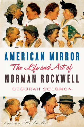 American Mirror The Life and Art of Norman Rockwell  2014 edition cover