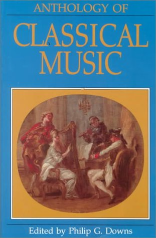 Anthology of Classical Music  N/A 9780393952094 Front Cover