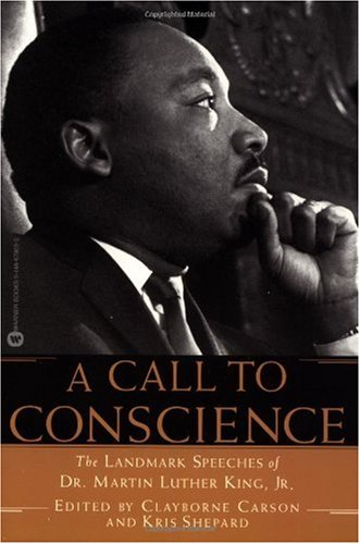 Call to Conscience The Landmark Speeches of Dr. Martin Luther King, Jr.  2002 edition cover