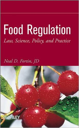 Food Regulation Law, Science, Policy, and Practice  2009 edition cover