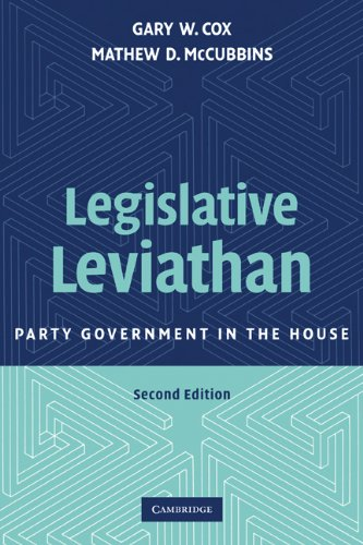 Legislative Leviathan Party Government in the House 2nd 2007 (Revised) edition cover