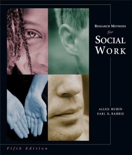 Research Methods for Social Work  5th 2005 (Revised) edition cover