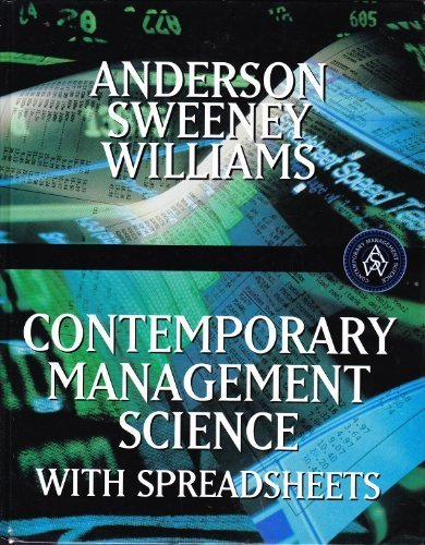 Contemporary Management Science with Spreadsheets  1st 1999 9780538876094 Front Cover