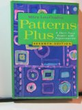 Patterns Plus A Short Prose Reader with Argumentation 7th 2002 9780618123094 Front Cover