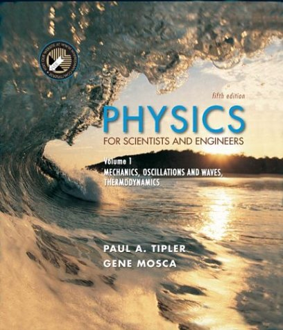 Physics for Scientists and Engineers Mechanics, Oscillations and Waves, Thermodynamics 5th 2004 edition cover