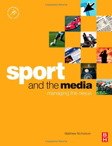 Sport and the Media Managing the Nexus  2007 edition cover