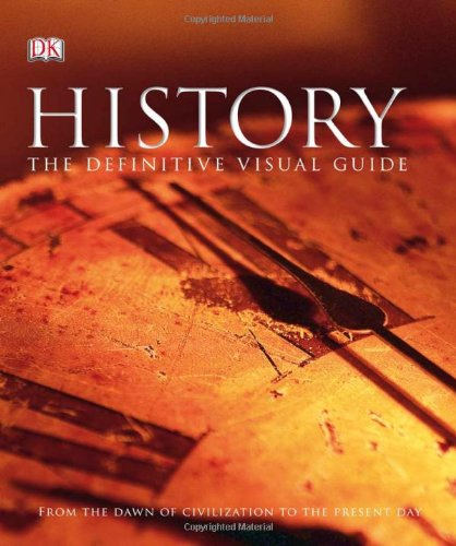 History From the Dawn of Civilization to the Present Day N/A edition cover