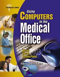 USING COMPUTERS IN MEDICAL OFF 1st 9780763829094 Front Cover