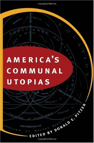 America's Communal Utopias   1997 9780807846094 Front Cover