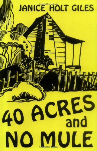 40 Acres and No Mule  Reprint edition cover