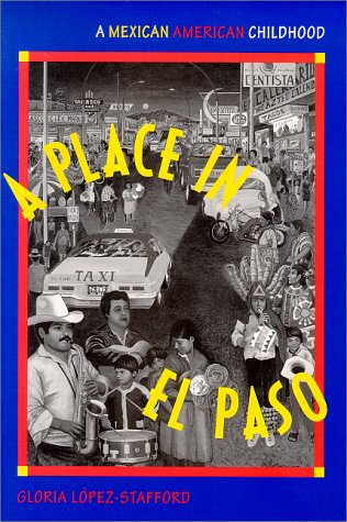 Place in el Paso A Mexican-American Childhood  1996 edition cover