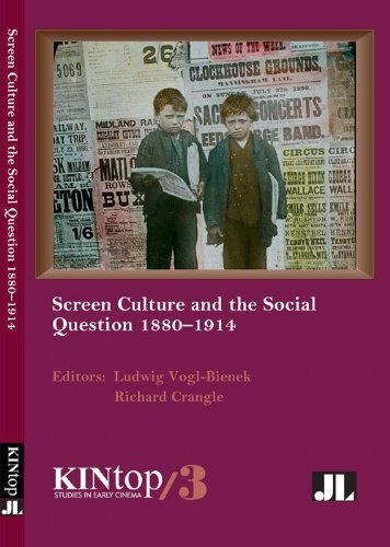 Screen Culture and the Social Question, 1880-1914, KINtop 3   2014 9780861967094 Front Cover