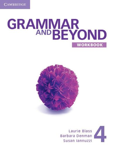 Grammar and Beyond Level 4 Workbook   2013 edition cover