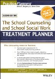 School Counseling and School Social Work Treatment Planner, with DSM-5 Updates, 2nd Edition  2nd 2015 9781119063094 Front Cover