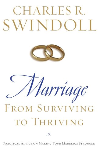 Marriage From Surviving to Thriving  2008 9781400280094 Front Cover