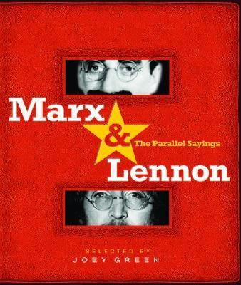 Marx & Lennon The Parallel Sayings  2005 9781401308094 Front Cover