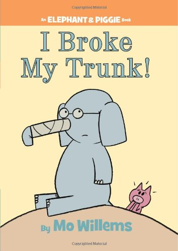 I Broke My Trunk! (an Elephant and Piggie Book)   2011 9781423133094 Front Cover