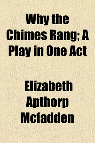 Why the Chimes Rang; a Play in One Act  2010 edition cover
