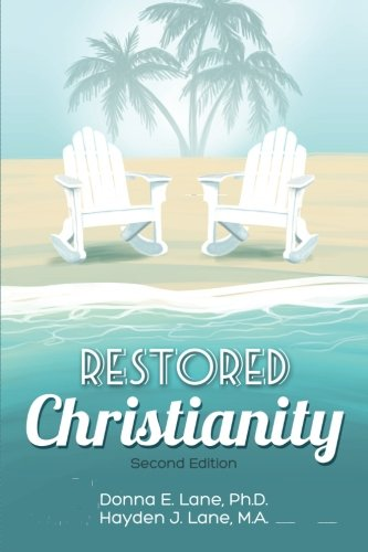 Restored Christianity  N/A 9781491028094 Front Cover