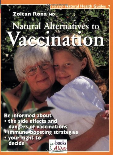 Natural Alternatives to Vaccination   2008 9781553120094 Front Cover
