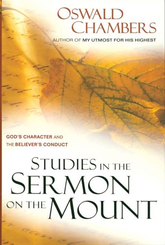 Studies in the Sermon on the Mount God's Character and the Believer's Conduct Reprint edition cover